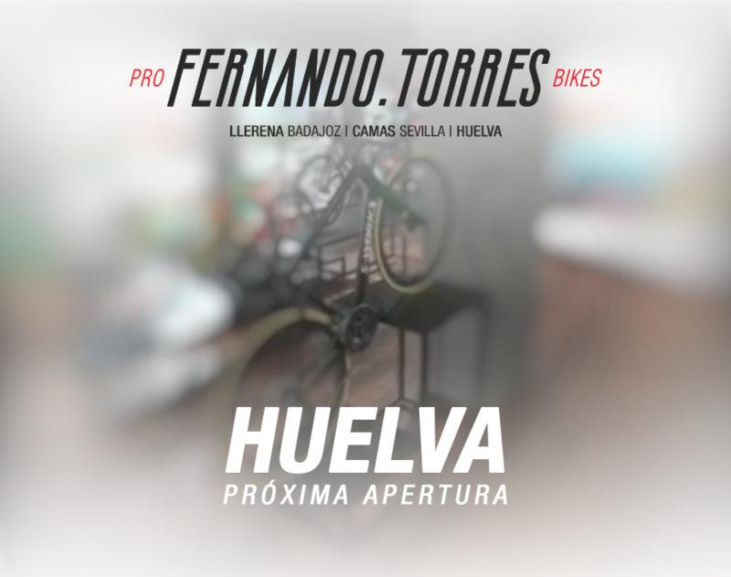 Proxima Apertura Fernando Torres ProBikes Huelva